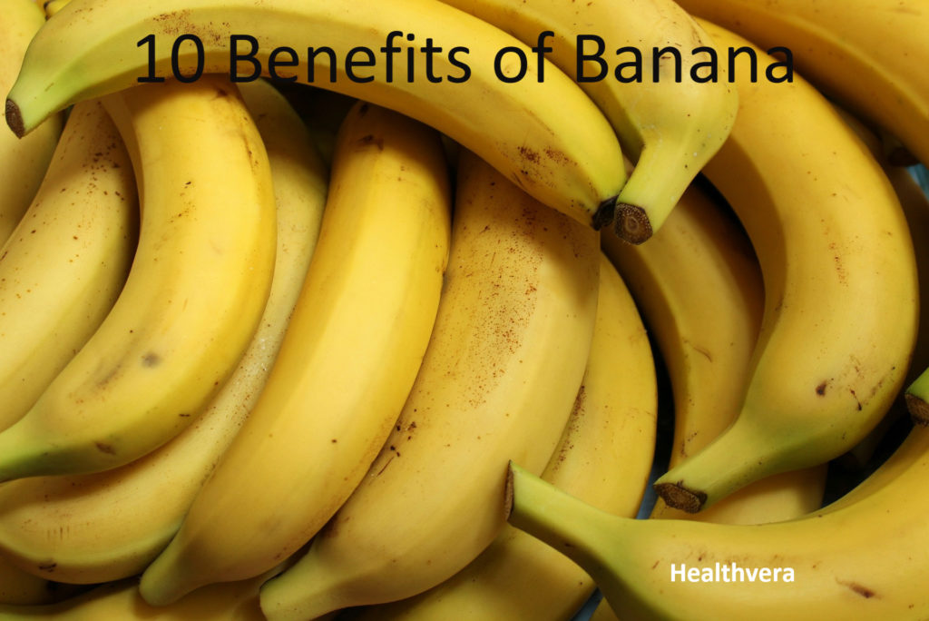 10 Benefits of Banana